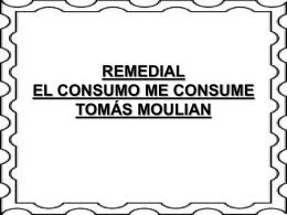 remedial el consumo me consume tomás moulian