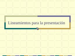 Lineamientos para la presentación