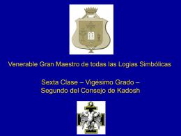 20° Grado – Venerable Gran Maestro de todas las Logias Simbólicas