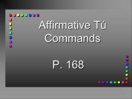 Affirmative Tu Commands - Saint Joseph High School
