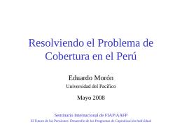 Resolviendo el Problema de Cobertura en el Perú