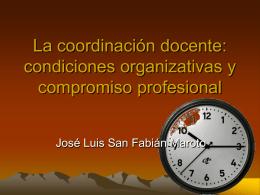 La coordinación docente: condiciones organizativas y compromiso