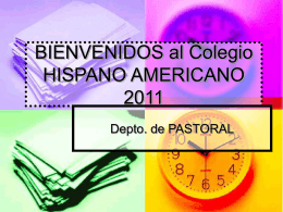 BIENVENIDOS al Colegio HISPANO AMERICANO