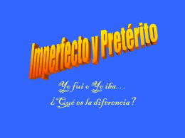 Imperfecto y Pretérito