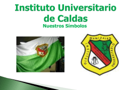 Ver Presentación - Instituto Universitario de Caldas