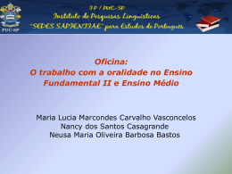 Oficina: O trabalho com a oralidade no Ensino Fundamental II e