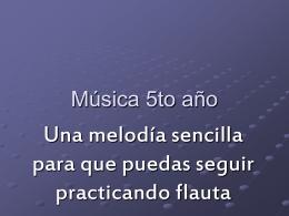 Música 5to año - Colegio Modelo Mármol