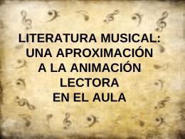 LITERATURA MUSICAL: OTRA APROXIMACIÓN A LA ANIMACIÓN