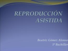 Reproducciónn asistida-Beatriz Gómez