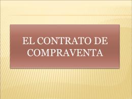 El contrato de compraventa. Enivado por Miguel Angel