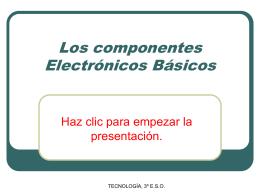 Los componentes Electrónicos Básicos