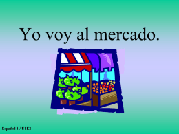 Español 1 / U4E2 - Amboy Spanish 2