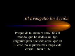 El Evangelio En Accion - Iglesia Bautista Central