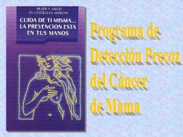 Programa de detección precoz del cáncer de mama. ( 0.6 MB).