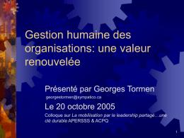 Gestion humaines des organisations: une valeur renouvelée