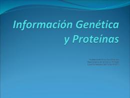 ppt 3 Información Génetica y Proteínas