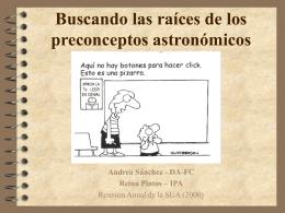 Buscando las raíces de los preconceptos astronómicos