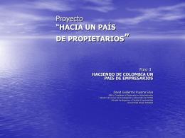"""Proyecto """"HACIA UN PAÍS DE PROPIETARIOS"""""""