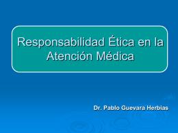 Responsabilidad Ética y Deontología Médica