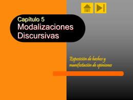 Capítulo 5 Modalizaciones Discursivas
