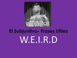 El Subjuntivo- Frases Utiles
