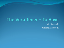 The Verb Tener – Yo Have