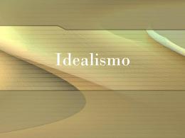 idealismo - Escuela Daskalos