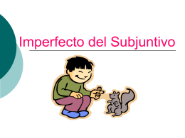 Subjuntivo del Imperfecto
