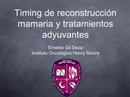 Timing de reconstrucción mamaria y tratamientos adyuvantes
