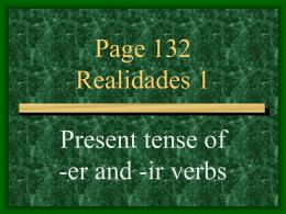 ER & IR present tense verbs