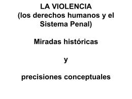 LA VIOLENCIA Miradas históricas y precisiones