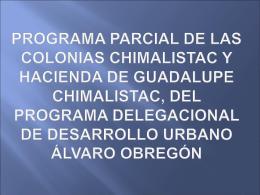 programa parcial de las colonias chimalistac y hacienda de
