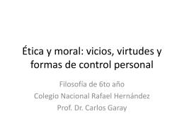 Ética y moral: vicios, virtudes y formas de control personal