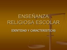 ENSEÑANZA RELIGIOSA ESCOLAR
