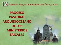 El proceso Pastoral Arquidiocesano de los Ministerios Laicales