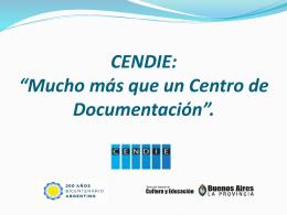 Qué es el CENDIE?
