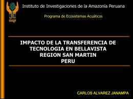 Diapositiva 1 - Instituto de Investigaciones de la Amazonía Peruana