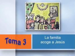 ASAMBLEA 3 - La familia acoge a Jesús