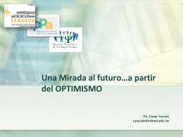 Una Mirada al futuro…a partir del OPTIMISMO