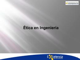 Ética en Ingeniería