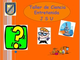 Módulo 2 (04-07-12) - Ciencia Entretenida JSU