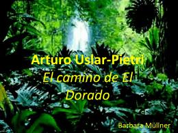 El camino de El Dorado von Arturo Uslar Pietri