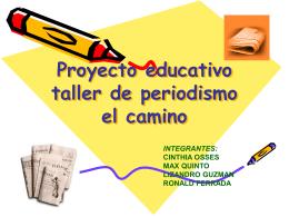 Proyecto educativo taller de periodismo el camino