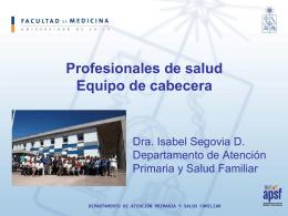 Profesionales de Salud: equipo de cabecera