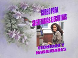 Técnicas y Habilidades para el trabajo de la secretaria.