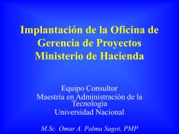 Implantación de la Oficina de Gerencia de Proyectos Ministerio de