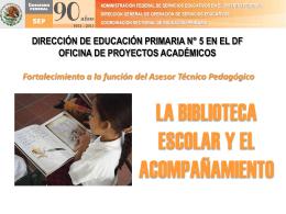 DIRECCIÓN DE EDUCACIÓN PRIMARIA N° 5 EN EL DF OFICINA