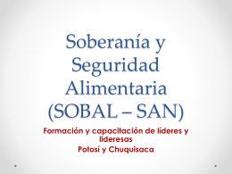 Soberanía y Seguridad Alimentaria (SOBAL – SAN)