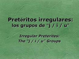 Pretéritos irregulares - Serrano`s Spanish Spot