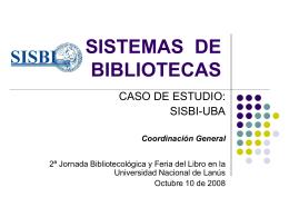 Sistema de Bibliotecas: caso de estudio: SISBI